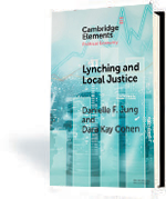 Lynching and Local Justice: Legitimacy and Accountability in Weak States
