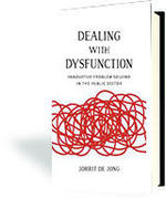 Dealing with Dysfunction: Innovative Problem Solving in the Public Sector