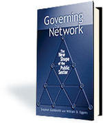 Governing by Network: The New Shape of the Public Sector