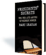 Presidents' Secrets: The Use and Abuse of Hidden Power