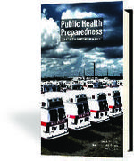 Public Health Preparedness: Case Studies in Policy and Management