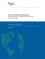 Science, Technology, & Democracy: Building a Modern Congressional Technology Assessment Office