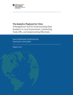 The Analytics Playbook for Cities: A Navigational Tool for Understanding Data Analytics in Local Government, Confronting Trade-Offs, and Implementing Effectively