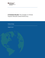 A Turbulent Decade: The Changes in Chinese Popular Attitudes toward Democracy