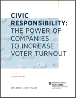 Civic Responsibility: The Power of Companies to Increase Voter Turnout
