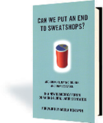 Can We Put an End to Sweatshops?