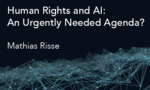 Human Rights and Artificial Intelligence: An Urgently Needed Agenda?