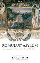 Romulus' Asylum: Roman Identities from the Age of Alexander to the Age of Hadrian