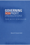 Governing Nonprofit Organizations: Federal and State Law Regulation