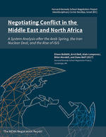 Negotiating Conflict in the Middle East and North Africa: A System Analysis after the Arab Spring, the Iran Nuclear Deal, and the Rise of ISIS