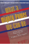 What a Mighty Power We Can Be: African American Fraternal Groups and the Struggle for Racial Equality