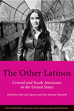 The Other Latinos, Central and South Americans in the United States