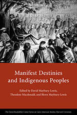 Manifest Destinies and Indigenous People