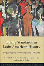 Living Standards in Latin American History: Height, Welfare and Development, 1750-2000