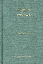 A Grammar of Akkadian