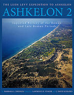 Ashkelon 2: Imported Pottery of the Roman and Late Roman Periods