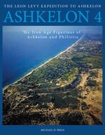 Ashkelon 4: The Iron Age Figurines of Ashkelon and Philistia