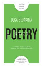 In Praise of Poetry, translated from the Russian and edited by Caroline Clark, Ksenia Golubovich, and Stephanie Sandler