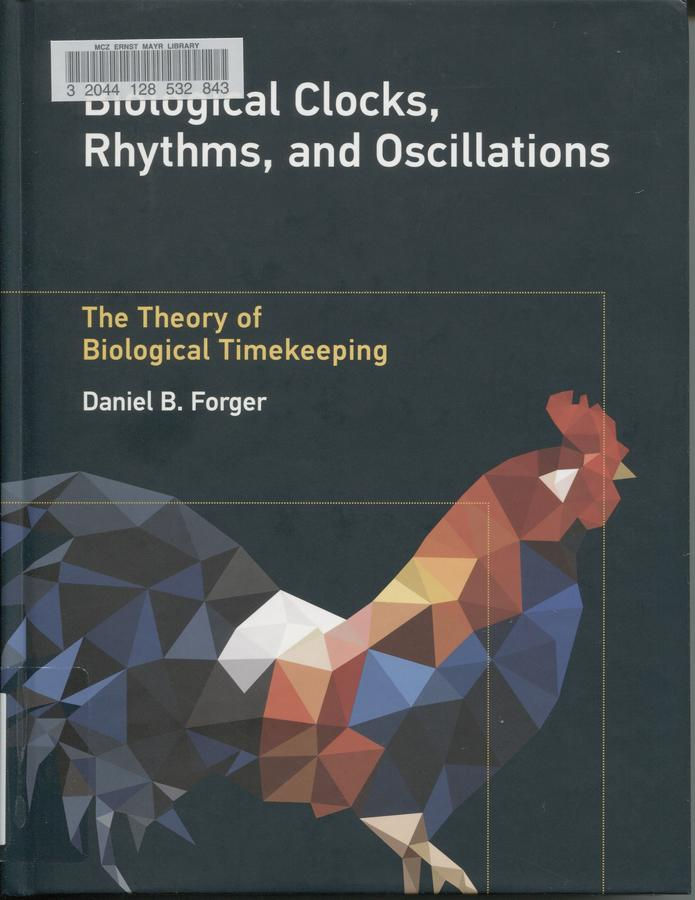 Biological clocks, rhythms, and oscillations: the theory of biological timekeeping