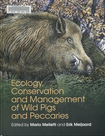 Ecology, Conservation, and Management of Wild Pigs and Peccaries