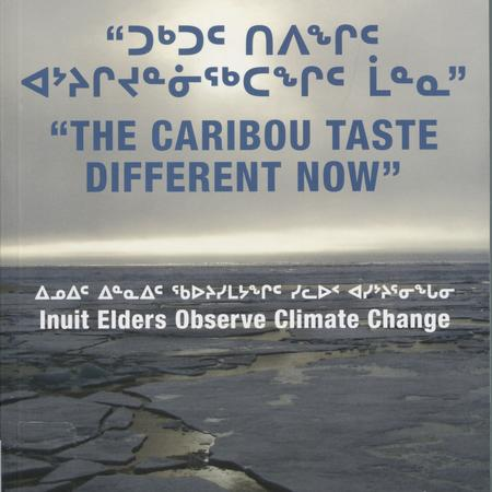"""The caribou taste different now"": Inuit elders observe climate change"