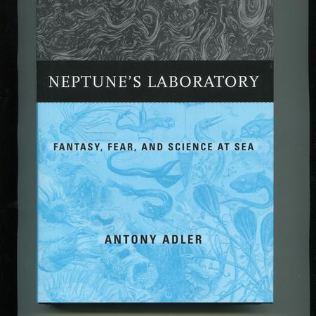 Neptune's laboratory: fantasy, fear, and science at sea