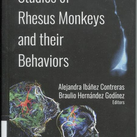 Studies of rhesus monkeys and their behaviors