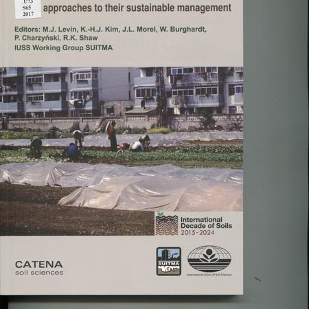 Soils within cities: global approaches to their sustainable management
