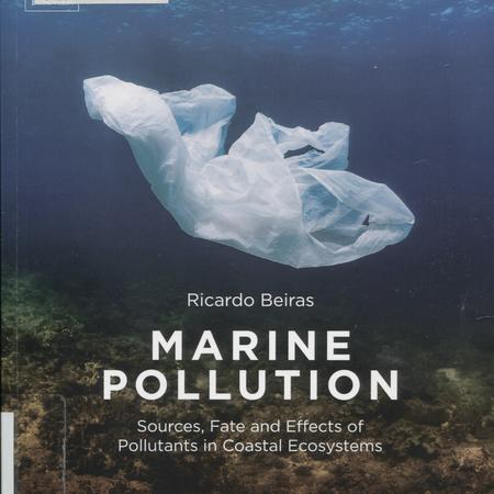 Marine pollution: sources, fate and effects of pollutants in coastal ecosystems.
