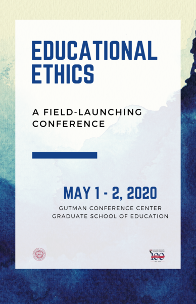 Blue and white poster for Educational Ethics: A field-launching conference