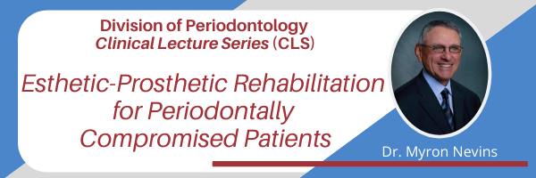 Header for the upcoming Clinical Lecture Series webinar, featuring Dr. Myron Nevins.