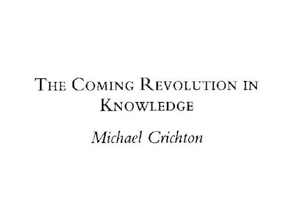 "Title image of ""The Coming Revolution in Knowledge"" by Michael Crichton, as originally printed in Harvard Library Bulletin."