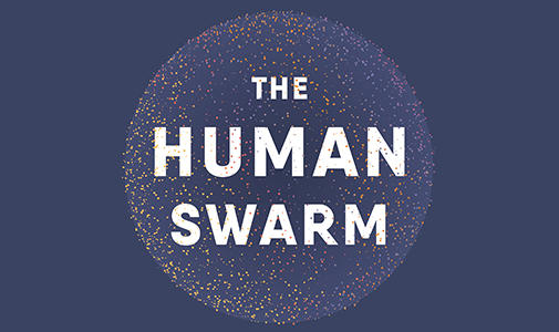 The Human Swarm lecture with Mark W. Moffett