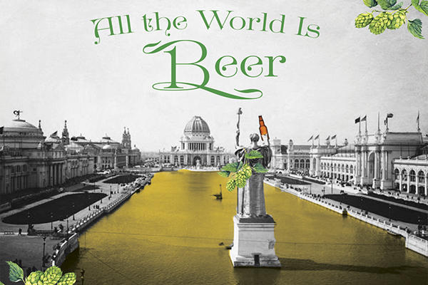 All The World Is Beer Program Image