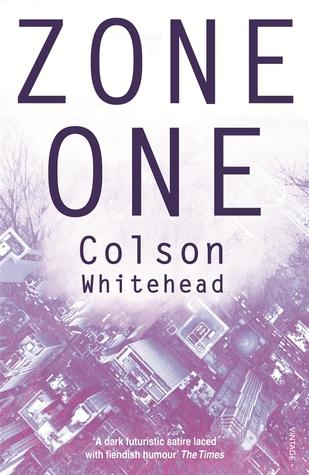 """Zone One"" by Colson Whitehead '91"