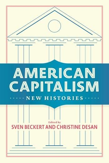 american_capitalism_-_new_histories