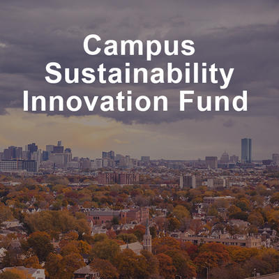 Campus Sustainability Innovation Fund