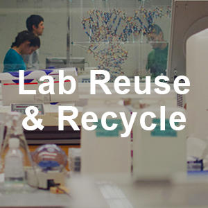 Lab Reuse & Recycle