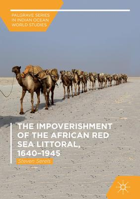 The Impoverishment of the African Red Sea Littoral, 1640-1945