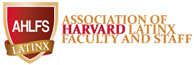 Association of LatinX Faculty and Staff at Harvard