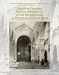 Discord: Poetics and Politics of the Sacred Image in Fifteenth-Century Spain