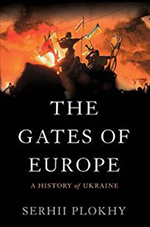 The Gates of Europe: A History of Ukraine book cover