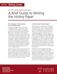 Brief Guides To Writing In The Disciplines  Harvard Writing Project Brief Guide To The Writing The History Paper