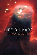 Life on Mars by Tracy K. Smith '94