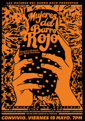 "orange and black poster featuring an illustration of hands holding a ceramic pot with the words ""Mujeres del Barro Rojo: Women's Work"""