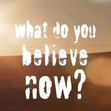 Logo for What Do You Believe Now?