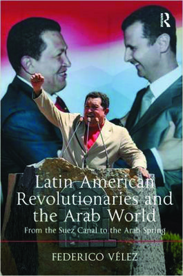 latin american and arab revolutionaries