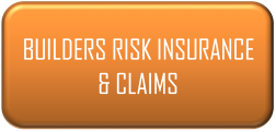 Builders Risk Insurance & Claims