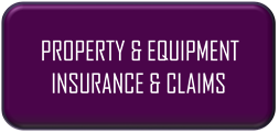 Property/Equipment Insurance & Claims