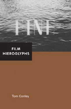 Tom Conley, Film Hieroglyphs (University of Minnesota Press, 2006).  Used with permission of University of Minnesota Press.